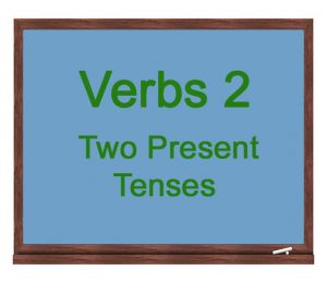 Verbs-2-Two-Present-Tenses